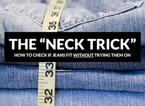 See if jeans fit without trying them on by placing the waistline of the jeans around your neck